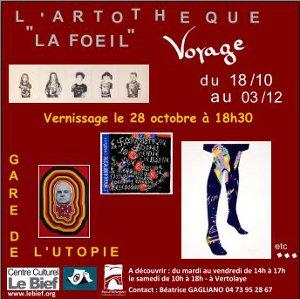 """L'artothèque """"La Foeil"""" Voyage en Gare d'Utopie"""