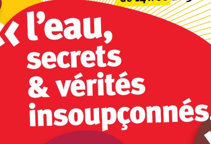 """Utopiade n°50 : """"L'eau, secrets & vérités insoupçonnés..."""" avec atelier !"""