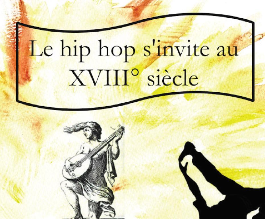 Le Hip Hop s'invite  au XVIIIème siècle