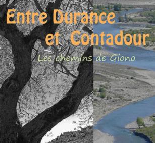 Entre Durance et Contadour : les chemins de Giono