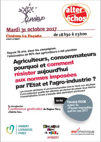 Agriculteurs, consommateurs pourquoi et comment résister aujourd'hui aux normes imposées par l'Etat et l'agro - industrie ?