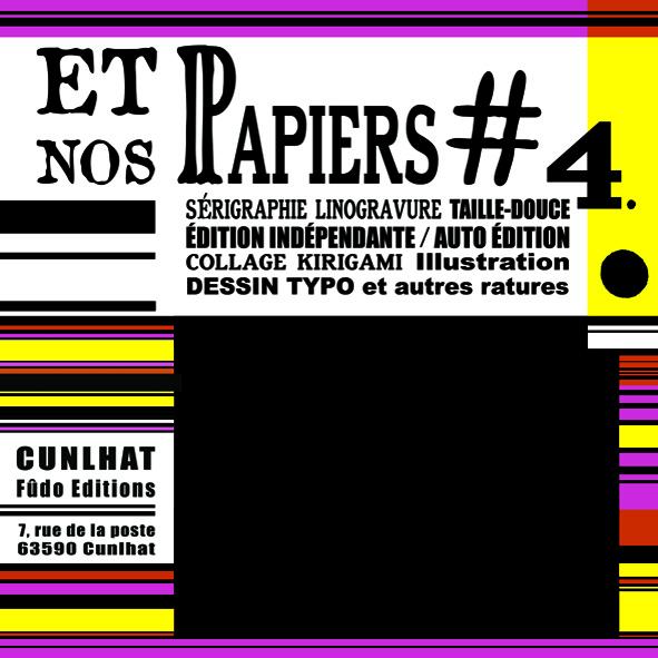 Et nos papiers 4#