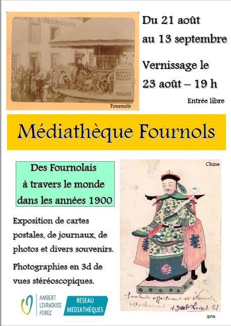 Des Fournolais à travers le monde dans les années 1900